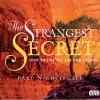 The Strangest Secret, by Earl Knightingale (audiobook)
